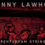 Johnny Lawhorn & The Pentagram String Band / Midnight Kick